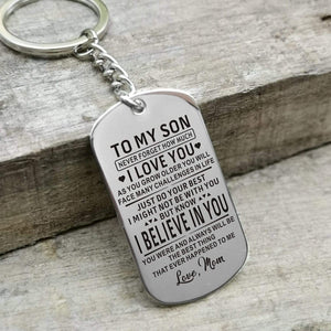 Mom To Son-Believe In You Personalized Dog Tags For Graduation Birthday Gift 6022 Keychain