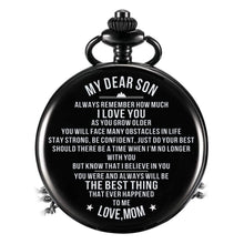 Load image into Gallery viewer, Mom To Son-Best Thing Ever Happen To Me Personalized Engraved Quartz Pocket Chain Watch 4527