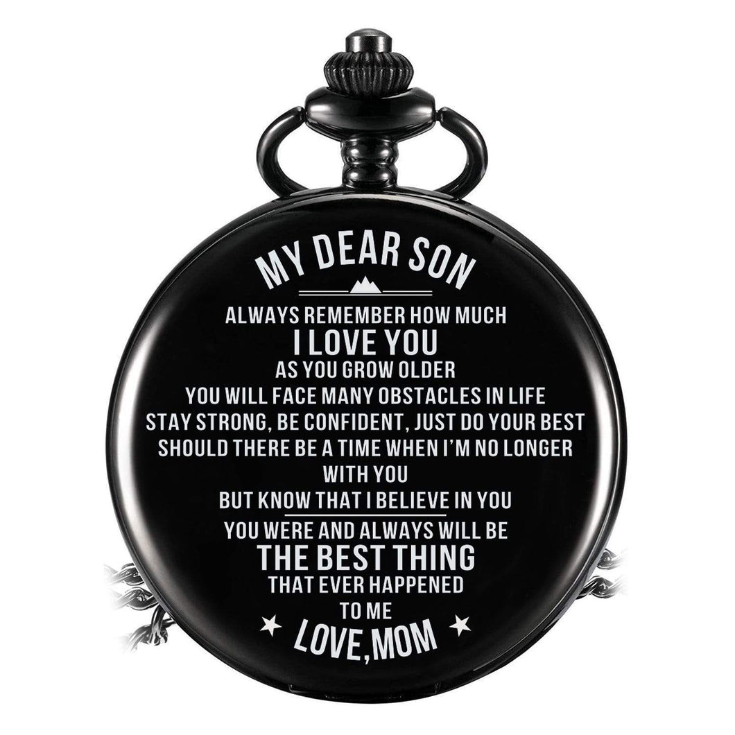 Mom To Son-Best Thing Ever Happen To Me Personalized Engraved Quartz Pocket Chain Watch 4527