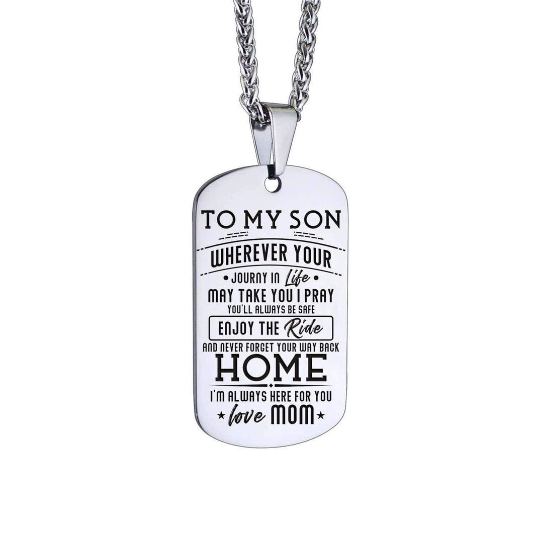 Mom To Son-Here For You Personalized Dog Tags For Graduation Birthday Gift 6047 Necklace
