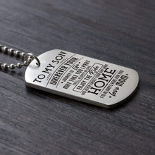 Load image into Gallery viewer, Mom To Son-Here For You Personalized Dog Tags For Graduation Birthday Gift 6047