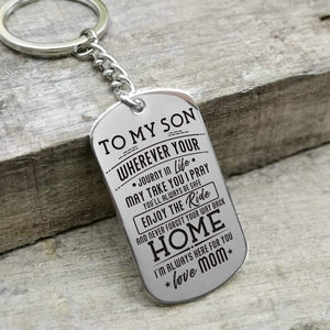 Mom To Son-Here For You Personalized Dog Tags For Graduation Birthday Gift 6047 Keychain