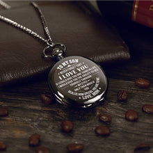 Load image into Gallery viewer, Mom To Son-How Special You Are Quartz Pocket Chain Watch 4503