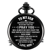 Load image into Gallery viewer, Mom To Son-Love You The Rest Of Mine Personalized Engraved Quartz Pocket Chain Watch 4514