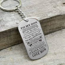 Load image into Gallery viewer, Mom To Son-Never Lose Personalized Dog Tags Graduation Birthday Gift 6009 Keychain