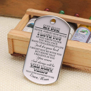 Mom To Son-The Best Thing Personalized Dog Tags For Graduation Birthday Gift 6030