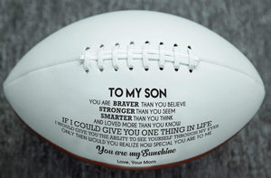 Mom To Son- You Are My Sunshine Engraved American Football 004