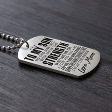 Load image into Gallery viewer, Mom To Son-You Are The Only One Who Knows My Heart Dog Tags 6037