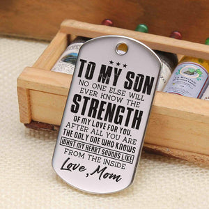 Mom To Son-You Are The Only One Who Knows My Heart Personalized Dog Tags 6037
