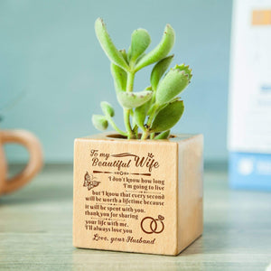 Personalized To My Beautiful Wife Steamed Beech Wood Micro Plant Pot PL015