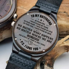 Load image into Gallery viewer, To Boyfriend- In Your Eyes Engraved Wooden Watch W1203