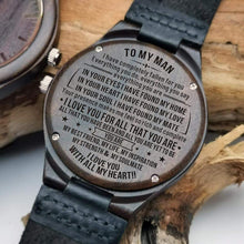 Load image into Gallery viewer, To Boyfriend-Love You For All That You Are Engraved Wooden Watch W1206