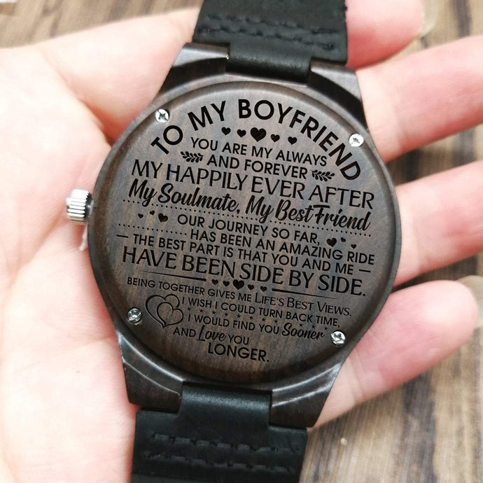 To Boyfriend- You Are My Always And Forever Engraved Wooden Watch