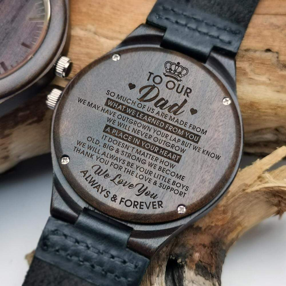 To Dad- We Love You Always and Forever Engraved Wooden Watch W1312