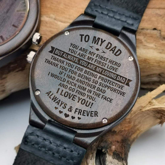 To Dad-You Are My First Hero Engraved Wooden Watch W1303