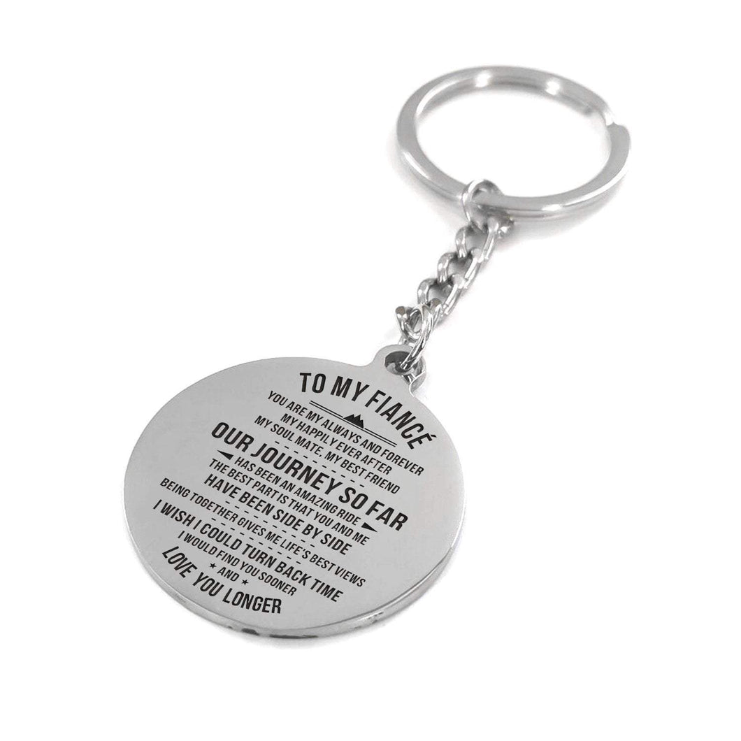 To Fiance-Find You Soon and Love You Longer Engraved Necklace and Key Chain Keychain