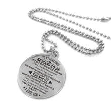 Load image into Gallery viewer, To Fiance-Marry The Love Of My Life Engraved Necklace and Key Chain Necklace