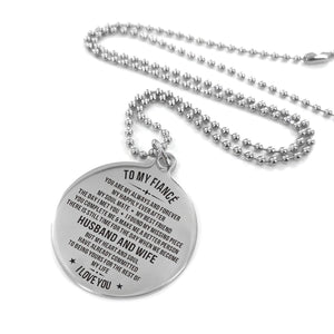 To Fiance-To The Rest Of My life Engraved Necklace and Key Chain Necklace