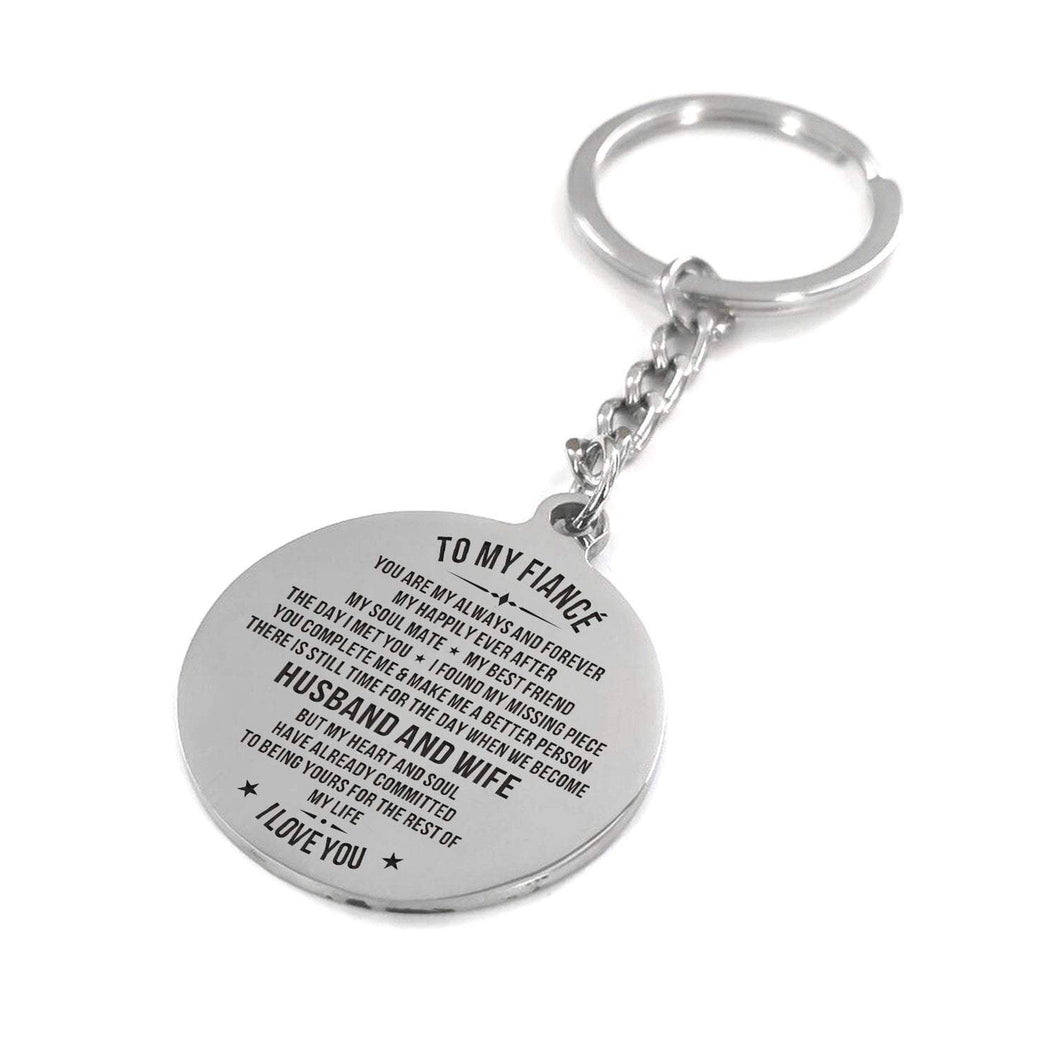 To Fiance-To The Rest Of My life Engraved Necklace and Key Chain Keychain