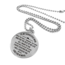 Load image into Gallery viewer, To Husband-All I Want Is You Engraved Necklace and Key Chain Necklace