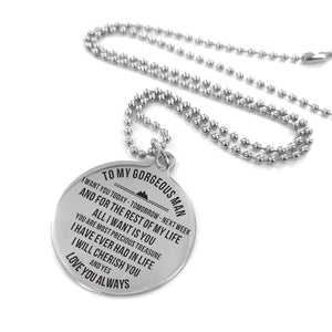 To Husband-All I Want Is You Engraved Necklace and Key Chain Necklace