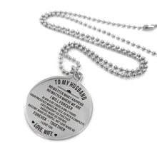 Load image into Gallery viewer, To Husband-Always Be Yours and Only Yours Engraved Necklace and Key Chain Necklace