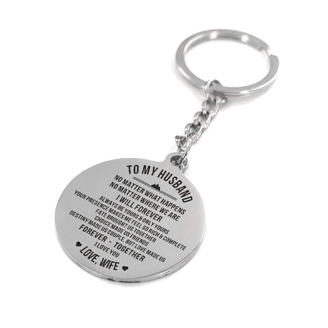 To Husband-Always Be Yours and Only Yours Engraved Necklace and Key Chain Keychain