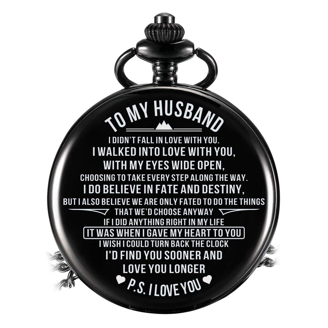 To Husband-Find You Soon And Love You Longer Personalized Engraved Quartz Pocket Chain Watch Black 4402