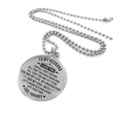 Load image into Gallery viewer, To Husband-Grow Older And Enjoy Life Together Engraved Necklace and Key Chain Necklace