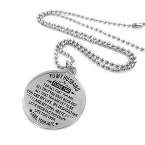To Husband-Grow Older And Enjoy Life Together Engraved Necklace and Key Chain Necklace