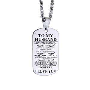 To Husband-I Will Be Yours And Only Yours Personalized Dog Tags 6065