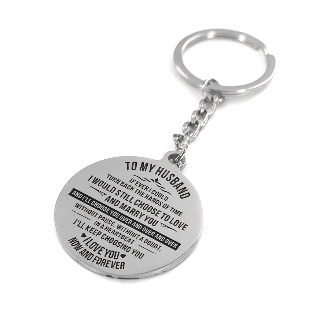 To Husband-I Will Choose You Over And Over Engraved Necklace and Key Chain Keychain
