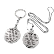 Load image into Gallery viewer, To Husband-I Would Always Choose You Engraved Necklace and Key Chain Keychain Necklace Set
