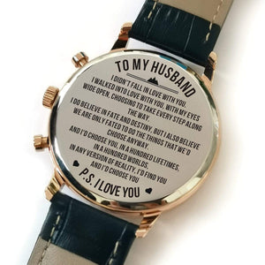 To Husband-I Would Find You And Choose You Metal Engraved Wrist Watch