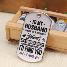 Load image into Gallery viewer, To Husband-In 100 Lifetimes Personalized Dog Tags For Birthday Gifts 6071