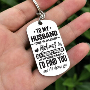 To Husband-In 100 Lifetimes Personalized Dog Tags For Birthday Gifts 6071 Keychain
