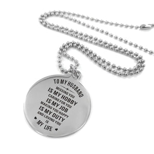 To Husband-Loving You Is My Life Engraved Necklace and Key Chain Necklace