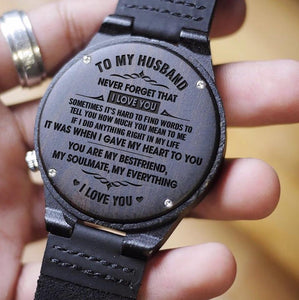 To Husband- When I Give My Heart To You Engraved Wooden Watch