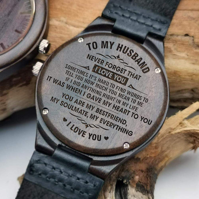 To Husband- When I Give My Heart To You Engraved Wooden Watch W1611