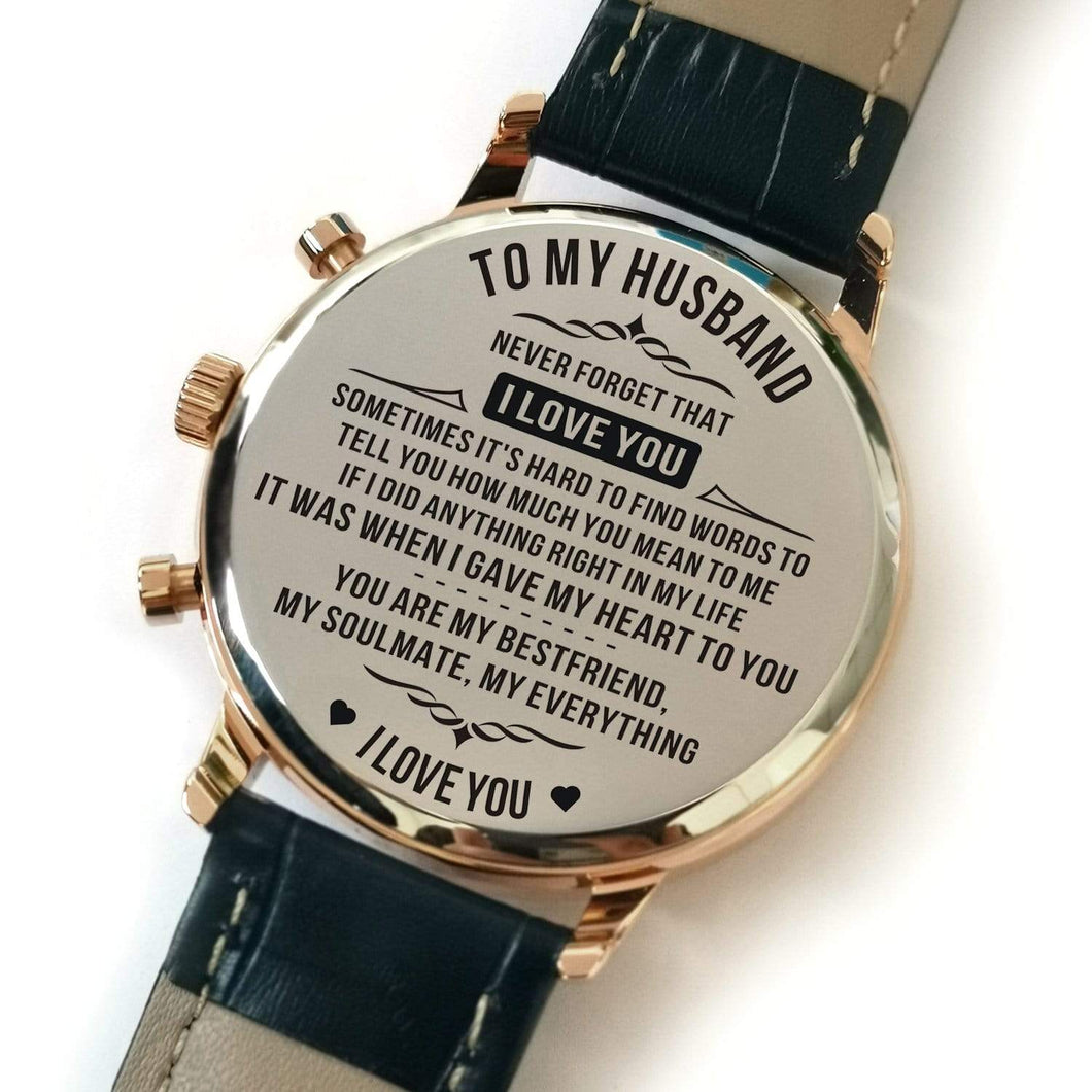 To Husband- When I Give My Heart To You Metal Engraved Wrist Watch