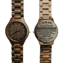 Load image into Gallery viewer, To My Dad-You Are My Loving Dad Engraved Ebony Wooden Watch Default Title