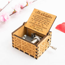 Load image into Gallery viewer, To My Daughter I Love You Mom Dad Engraved Wooden Music Box for Your Daughter Gift for Anniversary Birthday Graduation