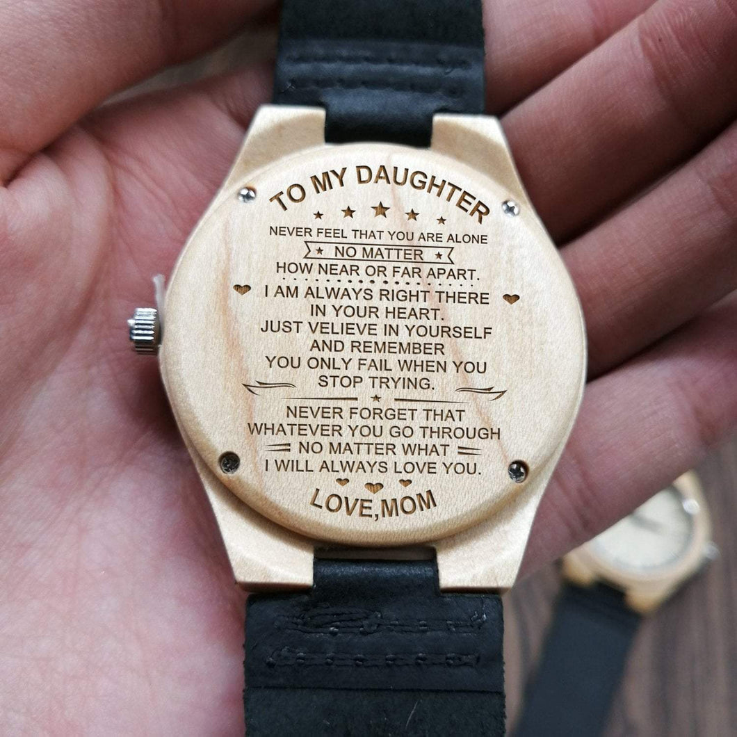 To My Daughter-No Matter What Engraved Maple Watch From Mom