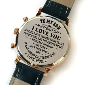 To My Son-How Special You Are Customized Metal Engraved Wrist Watch From Mom