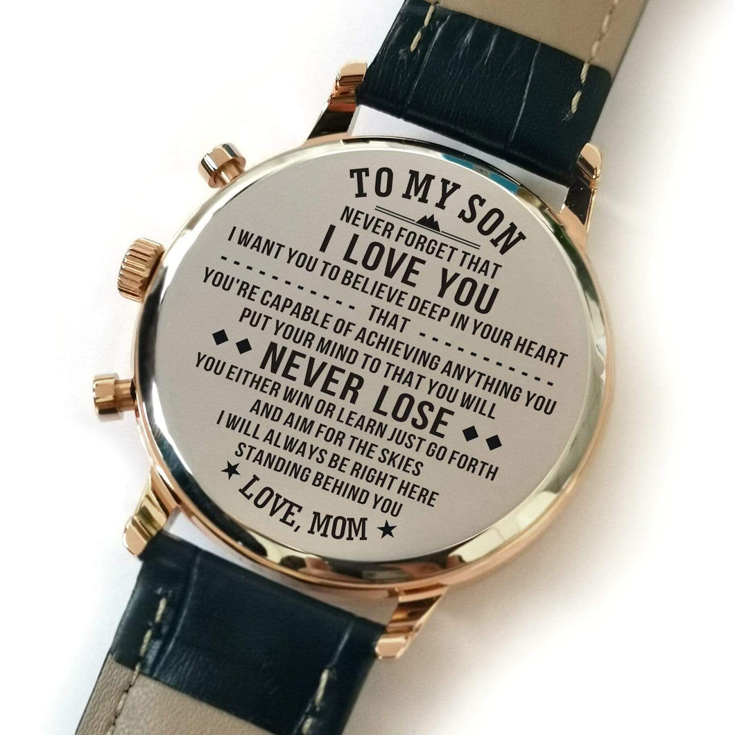 To My Son-Never Lose Customized Leather Strap Metal Engraved Wrist Watch From Mom