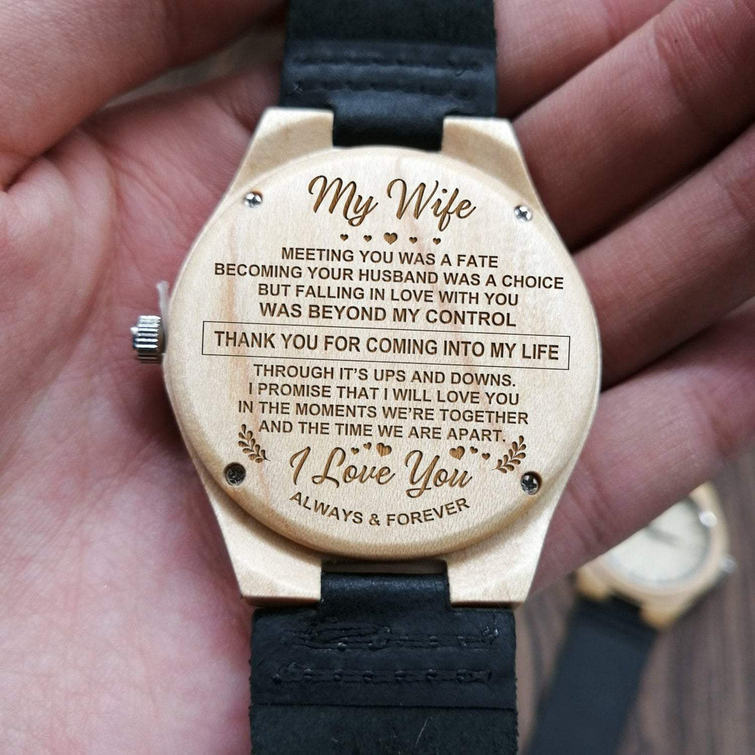 To Wife-Thank You For Coming Into My Life Engraved Wooden Watch
