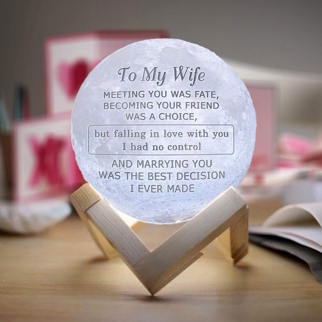 To Wife- You Last Everything 3D Printing 6 Inches Personalized Moon Lamp