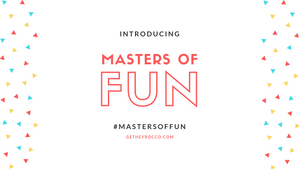 Introducing Masters of Fun