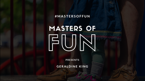 Masters of Fun Presents: Geraldine, the Great Playground Pretender