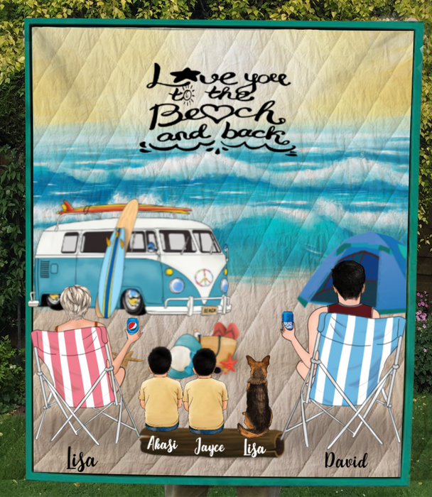 Family With 2 Kids And 1 Pet - Personalized Camping On The Beach Quilt Blanket V5.3 - Love You To The Beach And  Back